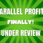 Parallel Profits Review: FINALLY something new... did it work (2019)