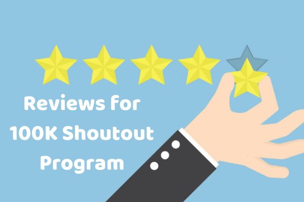 Reviews of 100k shout out program