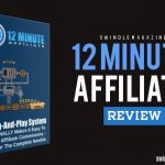 12 Minute Affiliate System REVIEW + my practical approach...