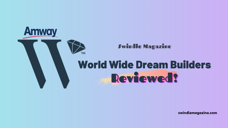 our review for world wide dream builders