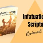 Infatuation Scripts + REVIEWED by actual female!! did it work?